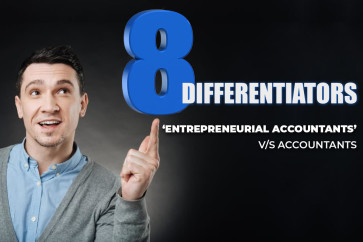 Eight Things That Differentiates Entrepreneurial Accountants from Accountants