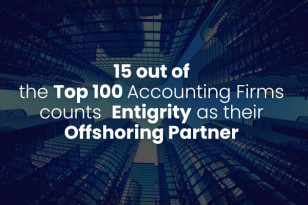 15 OUT OF THE TOP 100 ACCOUNTING FIRMS COUNTS  ENTIGRITY AS THEIR OFFSHORING PARTNER
