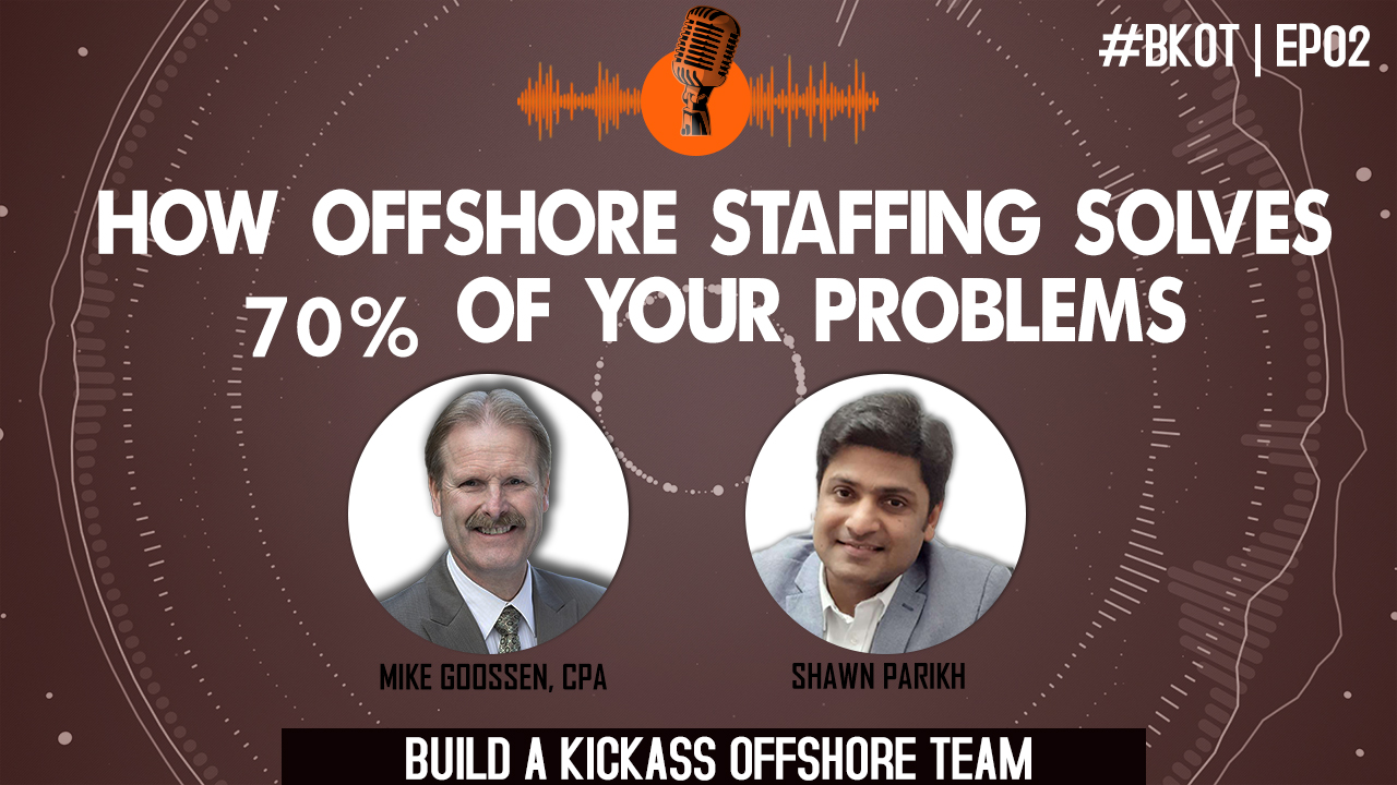 HOW OFFSHORE STAFFING SOLVES 70% OF YOUR PROBLEMS