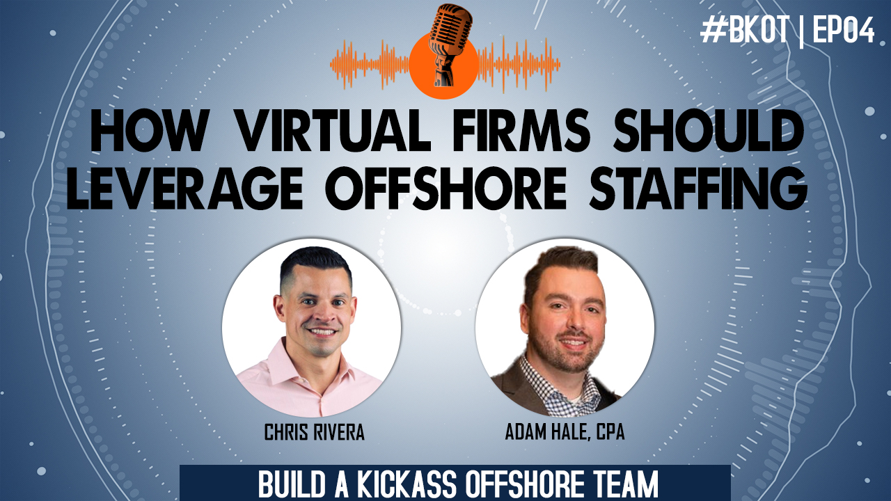 HOW VIRTUAL FIRMS SHOULD LEVERAGE OFFSHORE STAFFING