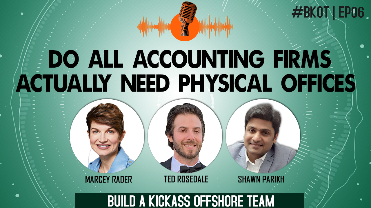 DO ALL ACCOUNTING FIRMS ACTUALLY NEED PHYSICAL OFFICES