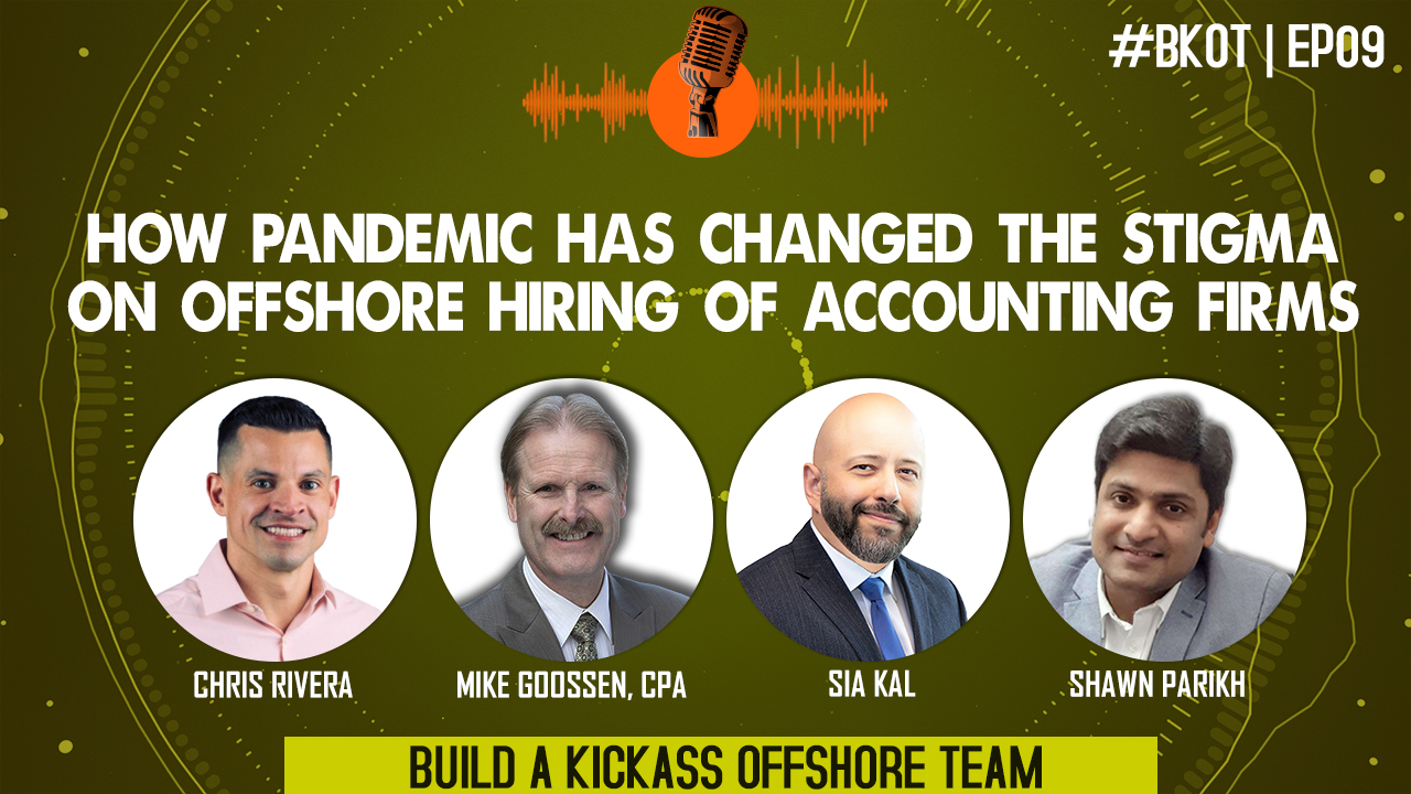 HOW PANDEMIC HAS CHANGED THE STIGMA ON OFFSHORE HIRING OF ACCOUNTING FIRMS