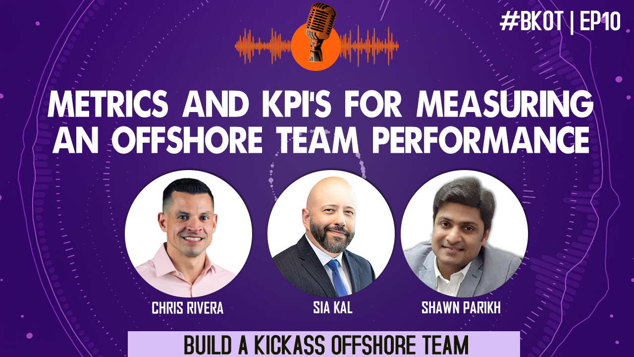 METRICS & KPI'S FOR MEASURING AN OFFSHORE TEAM PERFORMANCE