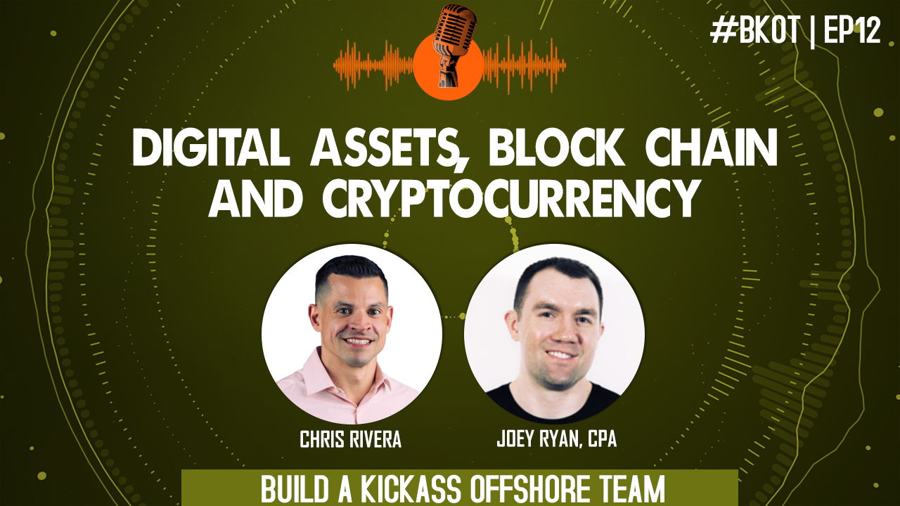 DIGITAL ASSETS, BLOCK CHAIN & CRYPTOCURRENCY