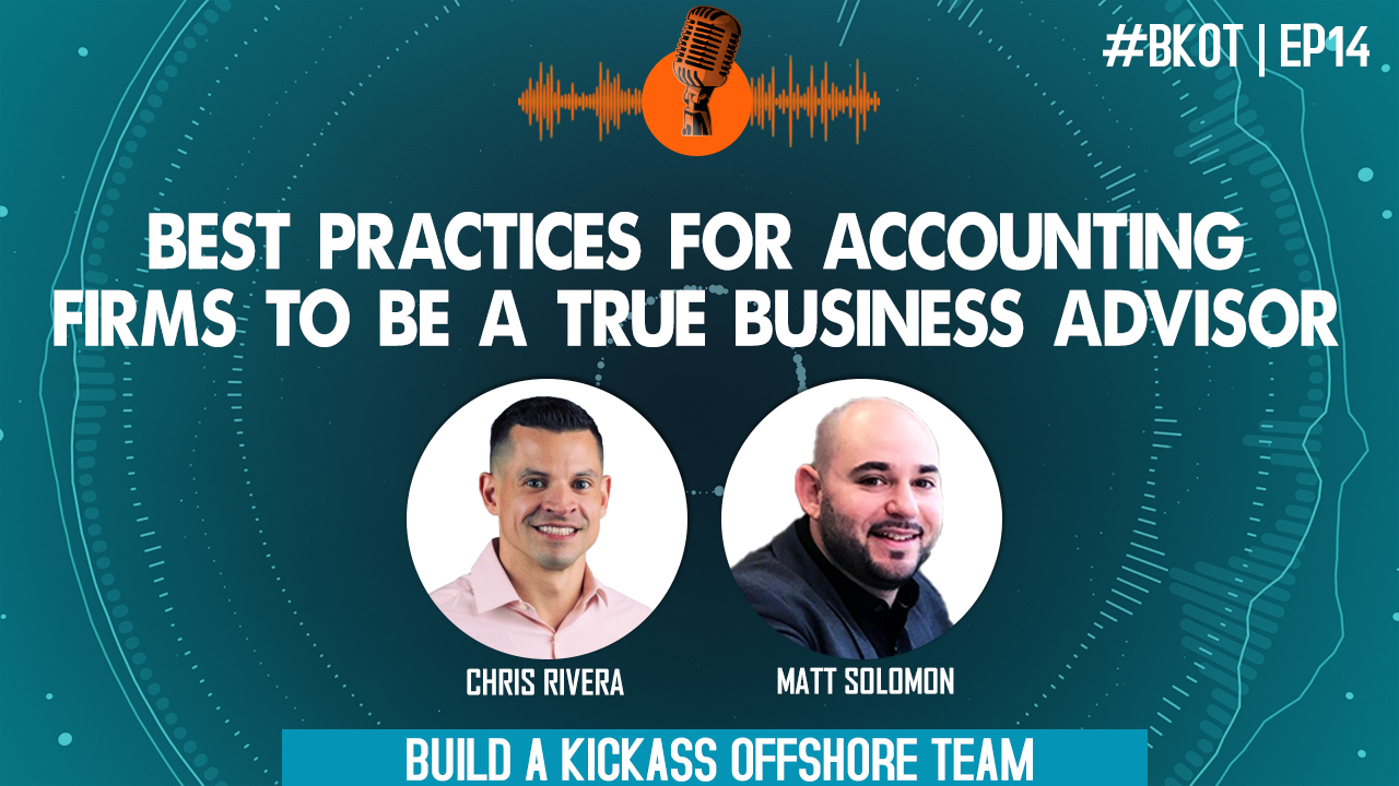 NEW BEST PRACTICES FOR ACCOUNTING FIRMS TO BE A TRUE BUSINESS ADVISOR