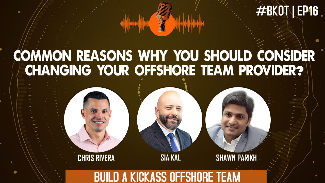 COMMON REASONS WHY YOU SHOULD CONSIDER CHANGING YOUR OFFSHORE TEAM PROVIDER?