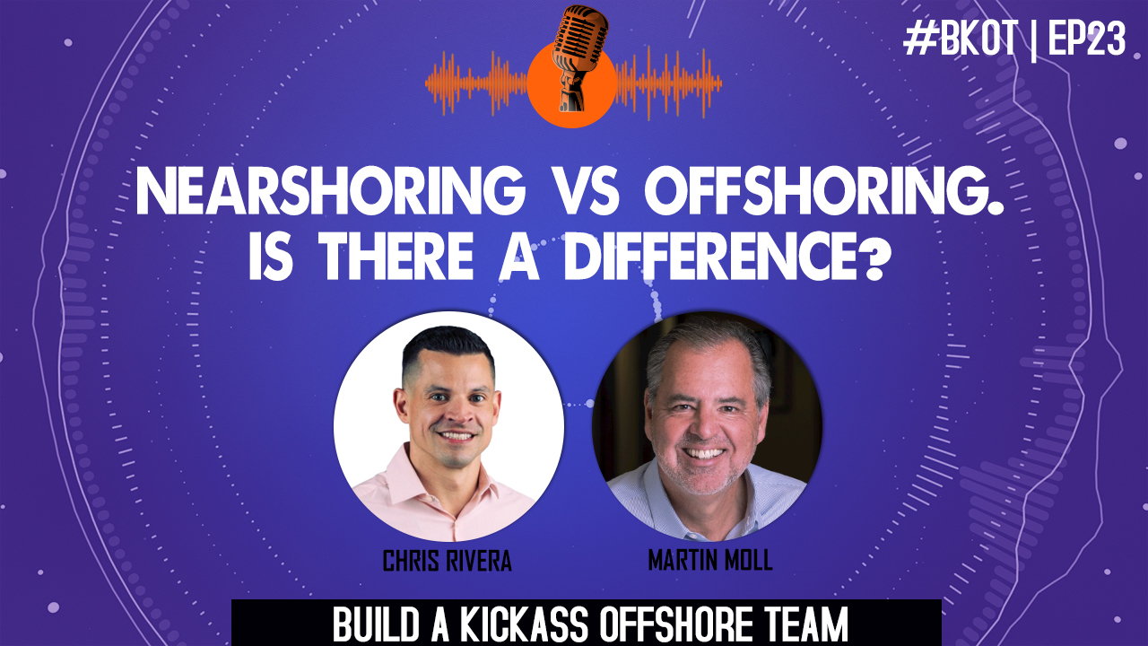NEARSHORING VS OFFSHORING: IS THERE A DIFFERENCE?