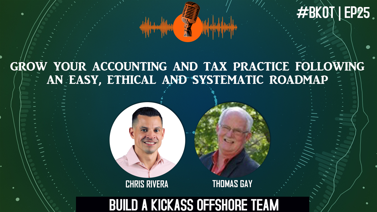 GROW YOUR ACCOUNTING & TAX PRACTICE FOLLOWING AN EASY, ETHICAL AND SYSTEMATIC ROADMAP