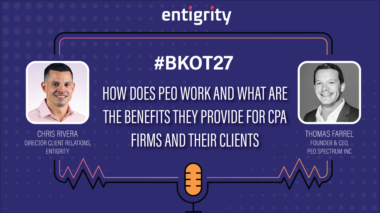 HOW DOES PEO WORK AND WHAT BENEFITS IT GIVES TO CPA FIRMS.