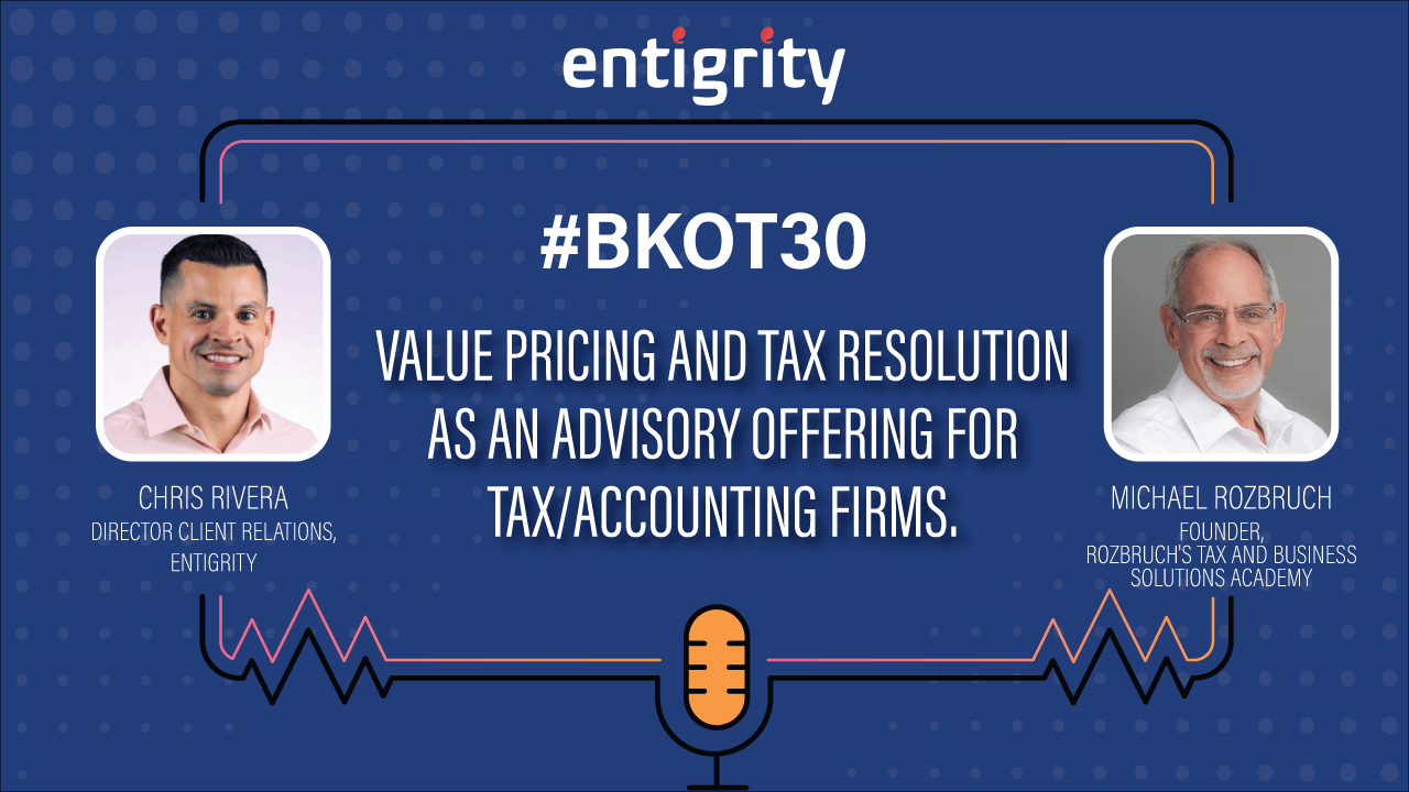 VALUE PRICING AND TAX RESOLUTION AS AN ADVISORY OFFERING FOR TAX/ACCOUNTING FIRMS