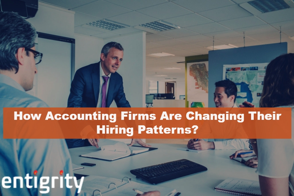 How Accounting Firms Are Changing Their Hiring Patterns?