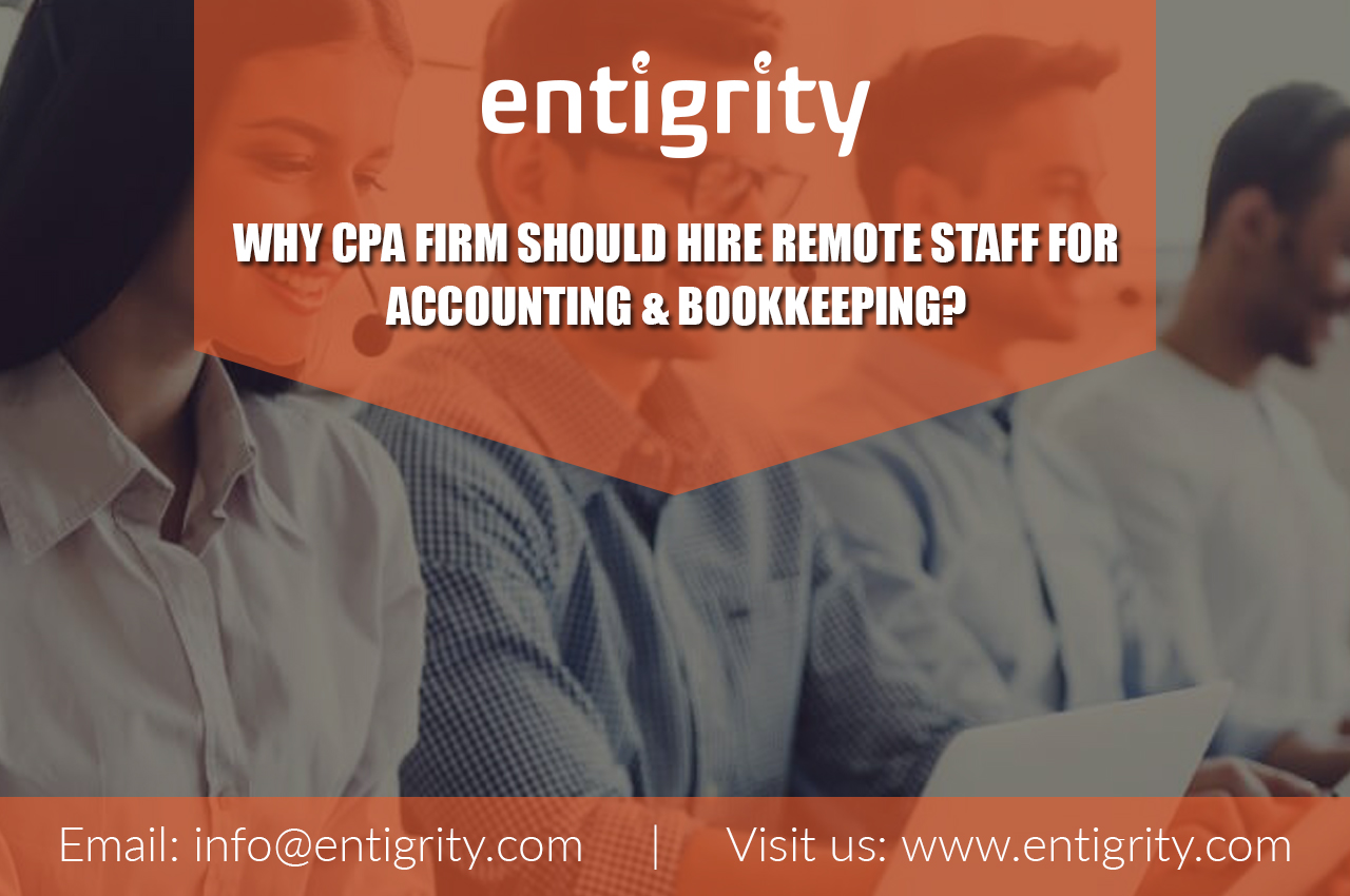 Why CPA firm Should Hire Remote staff for Accounting & Bookkeeping?
