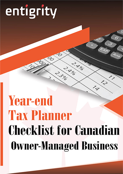 Year-end Tax Planner Checklist for Canadian Owner-Managed Business