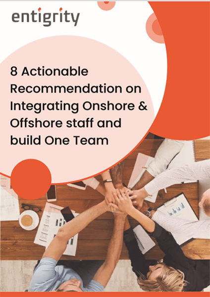 8 Actionable Recommendation on Integrating Onshore & Offshore staff and build One Team